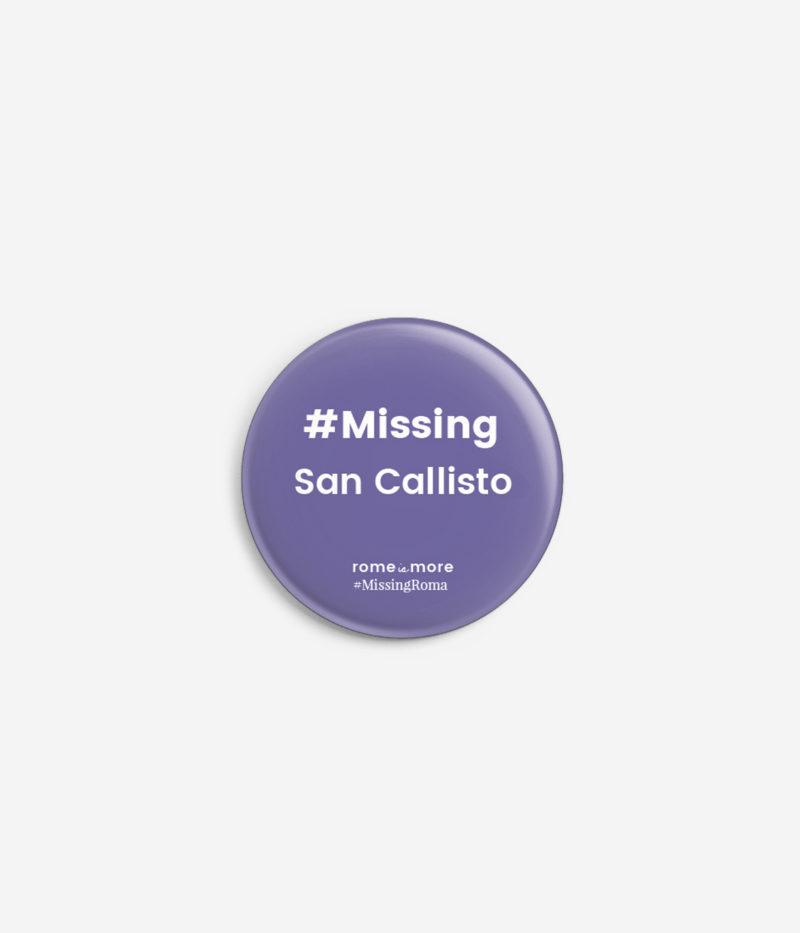 Spilla #MissingRoma 'San Callisto'
