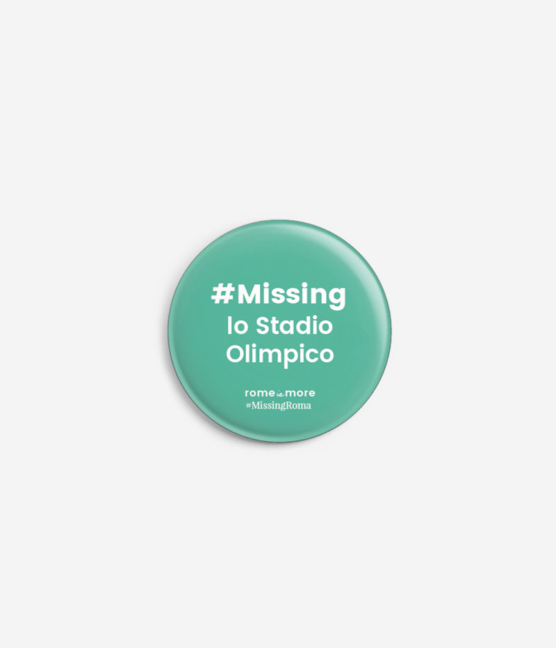 Spilla #MissingRoma 'Stadio Olimpico'