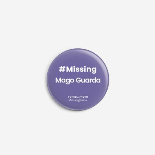 Spilla #MissingRoma 'Mago Guarda'