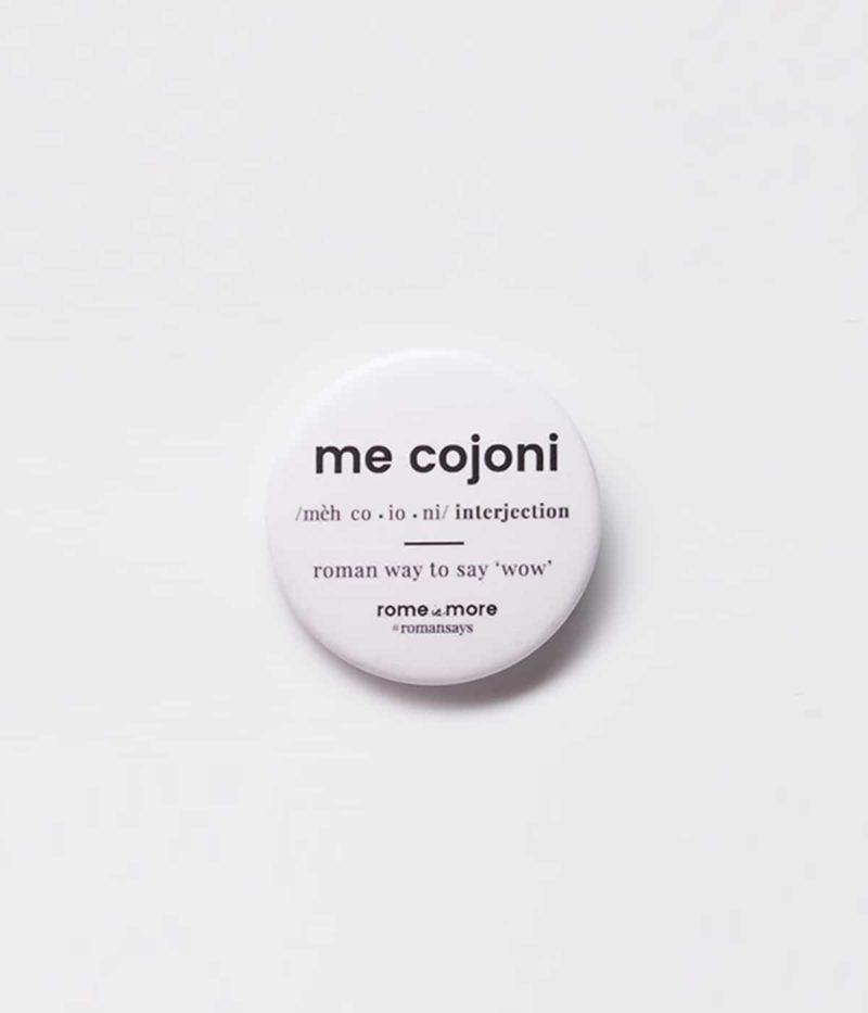 Spilla 'Me Cojoni'