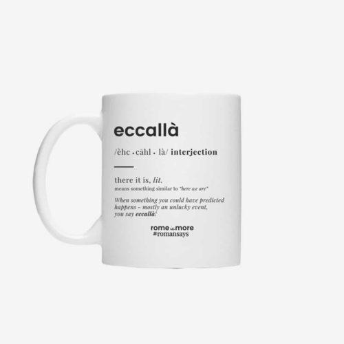 Tazza 'Eccallà'