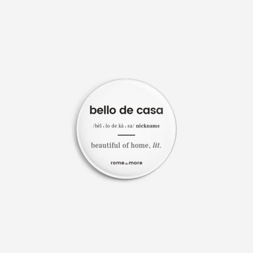 Spilla 'Bello De Casa'