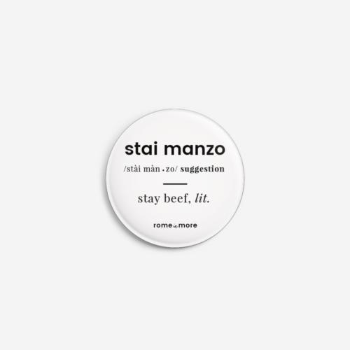 Spilla 'Stai Manzo'