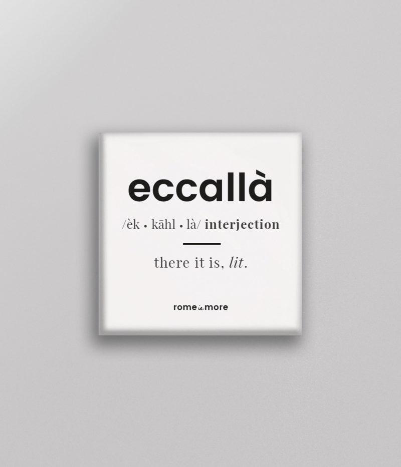 Calamita 'Eccallà'