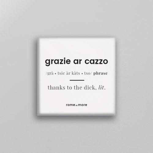 Calamita 'Grazie Ar Cazzo'