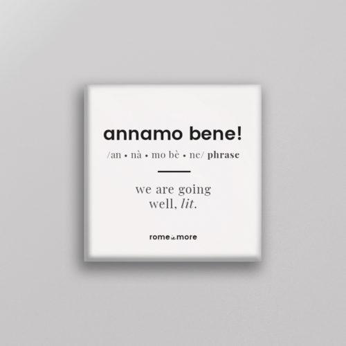 Calamita 'Annamo Bene'